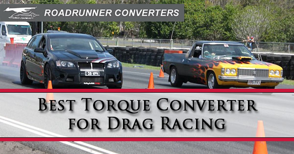 best torque converter for drag racing road runner converters. Black Bedroom Furniture Sets. Home Design Ideas