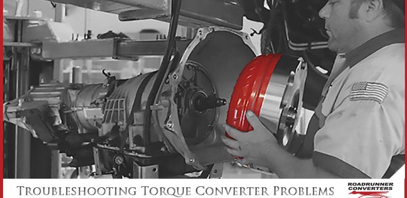 Troubleshooting Torque Converter Problems