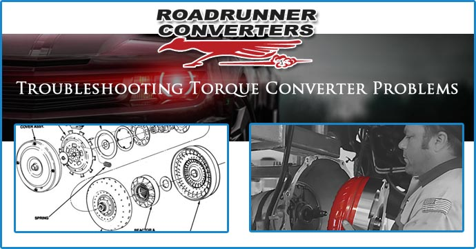Troubleshooting Old Torque Converter Problems