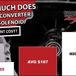 How Much Does Torque Converter Clutch Solenoid Replacement Cost?